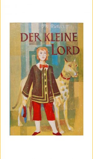 Frances Burnett: Der kleine Lord