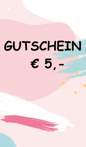 Gutschein € 5,-