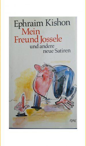Ephraim Kishon: Mein Freund Jossele und andere neue Satiren