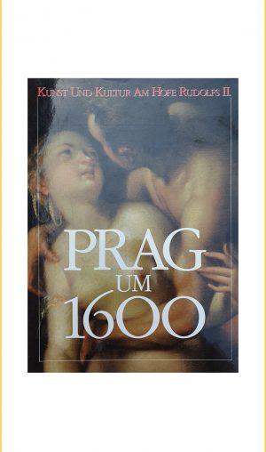 Kunst und Kultur am Hofe Rudolfs II: Prag um 1600. Band I+II
