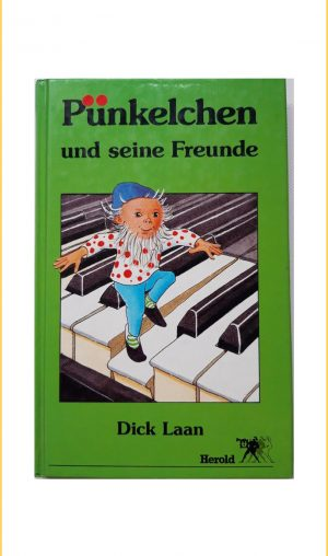Dick Laan: Pünkelchen und seine Freunde
