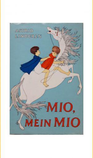 Astrid Lindgren: Mio, mein Mio